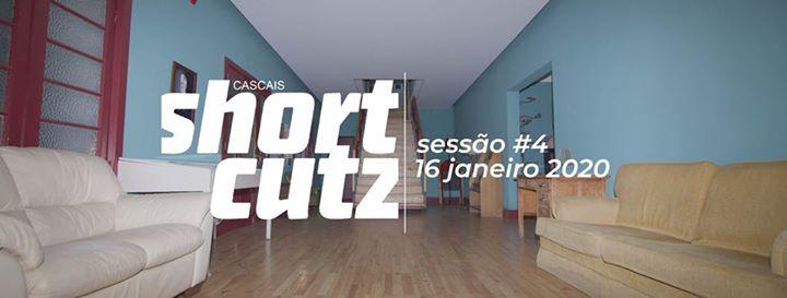 Shortcutz Cascais - Sessão #4