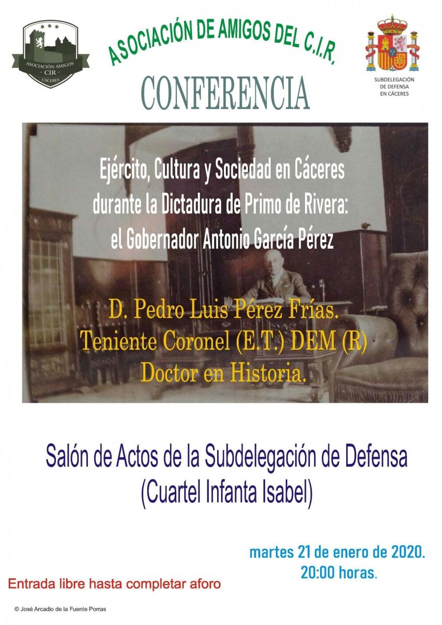 Ejército,  Cultura y Sociedad en Cáceres durante la Dictadura de Primo de Rivera: El Gobernador Antonio García Pérez