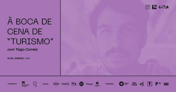 À Boca de Cena de 'Turismo', com Tiago Correia