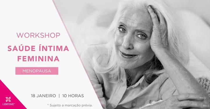 Workshop da mulher em período de Menopausa.