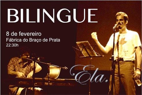 Performance de Bilingue - Ela.