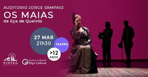 Cancelado - Os Maias - Dia Mundial do Teatro