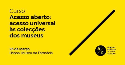 Curso 'Acesso aberto: acesso universal às colecções de museus'