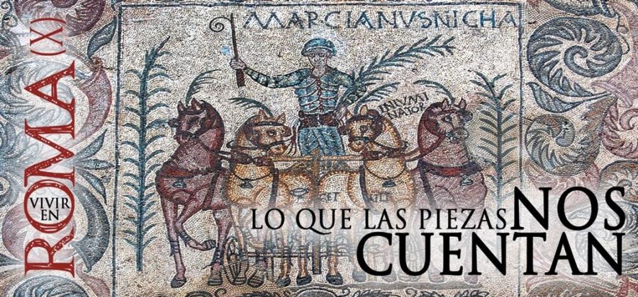 Ciclo de conferencias Vivir en Roma X: «El mosaico de los Aurigas»