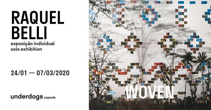 WOVEN // Raquel Belli