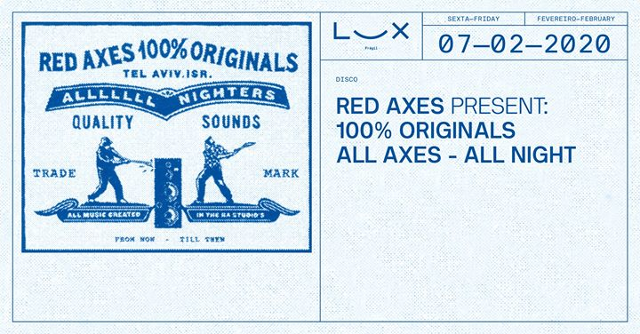 Red Axes present 100% Originals All Axes All Night