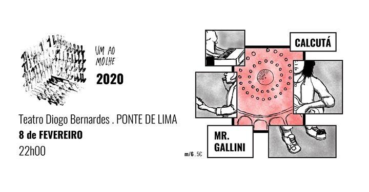 Um Ao Molhe | Mr. Gallini + Calcutá - Teatro Diogo Bernardes