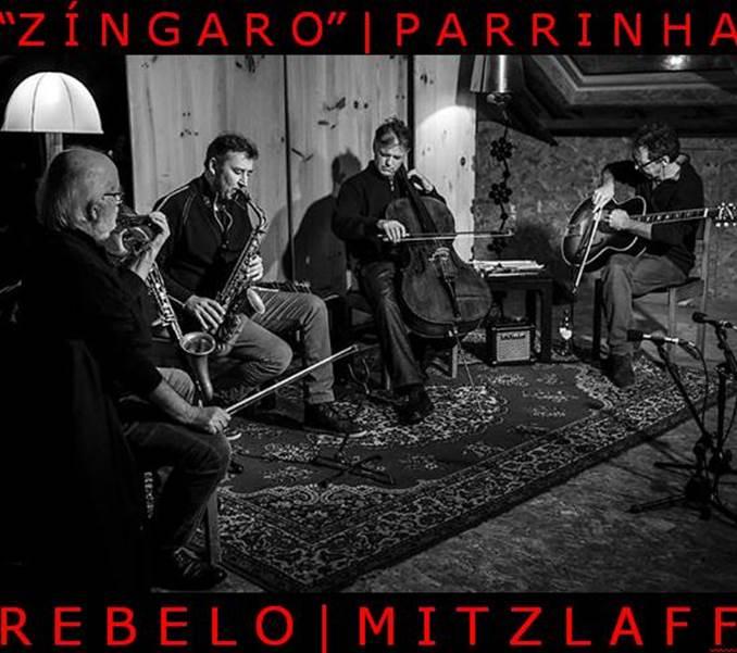 Zingaro, Parrinha, Rebelo, Mitzlaff 4tet