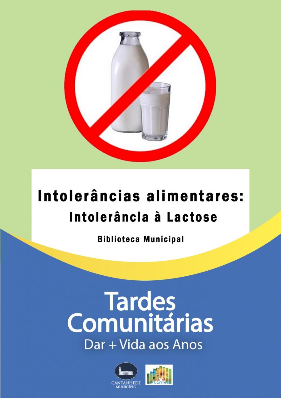 Tardes Comunitárias: Intolerâncias alimentares - Intolerância à Lactose