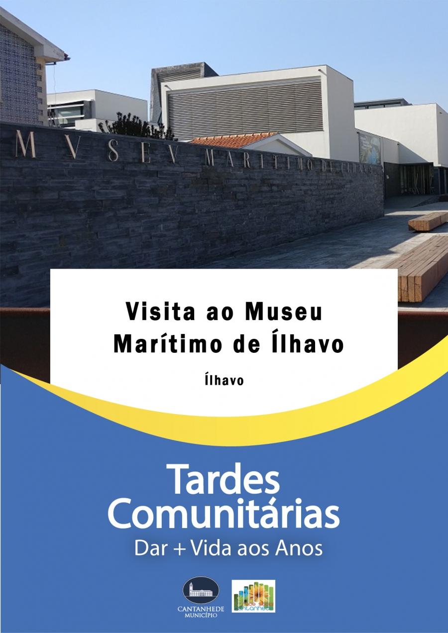 Tardes Comunitárias: Visita ao Museu Marítimo de Ílhavo