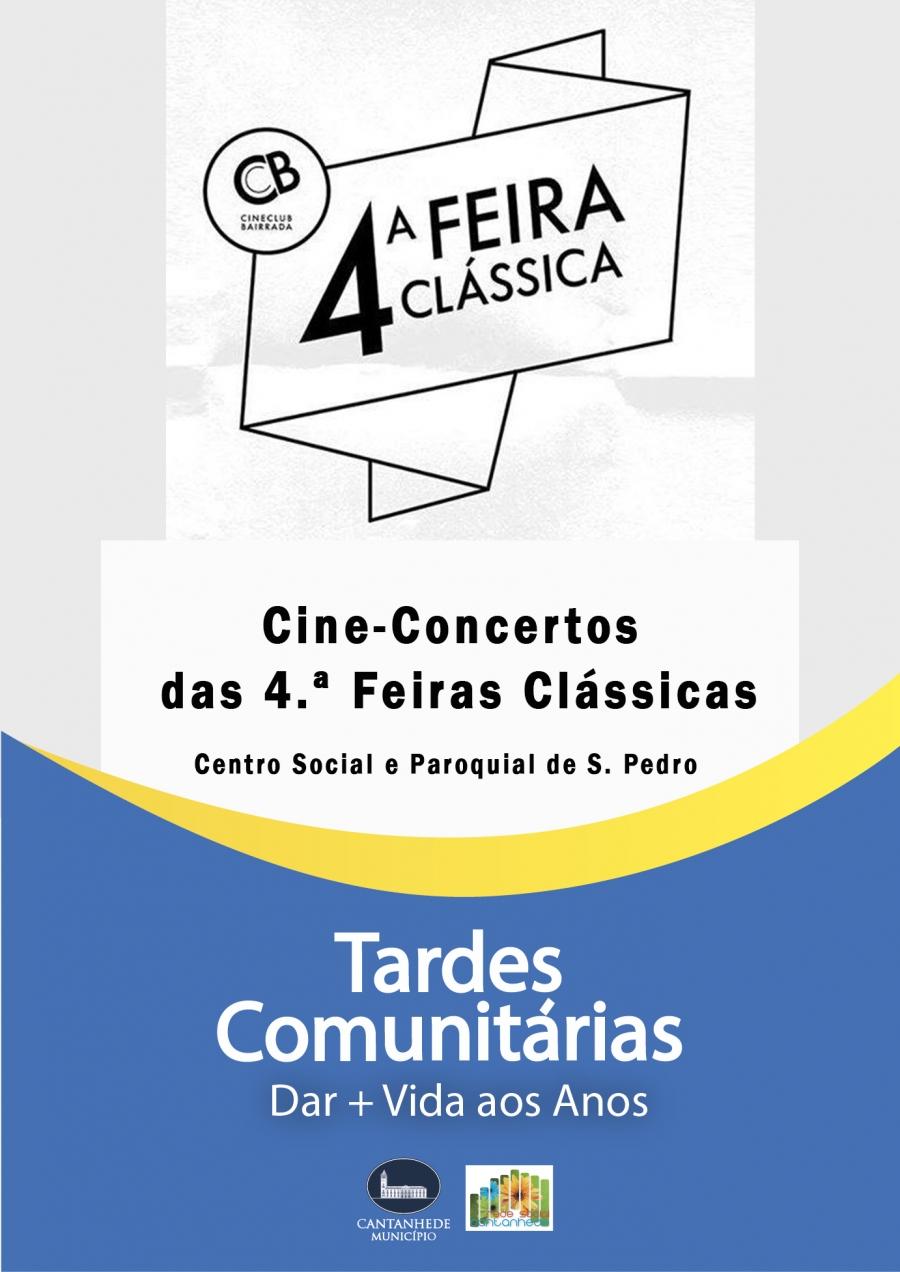Tardes Comunitárias: Cine-Concertos das 4.ª Feiras Clássicas