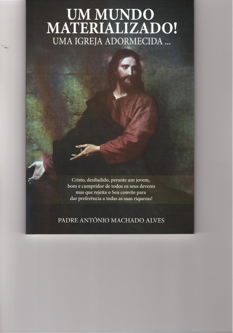 Apresentação do livro ' Um Mundo Materializado! Uma Igreja Adormecida....'