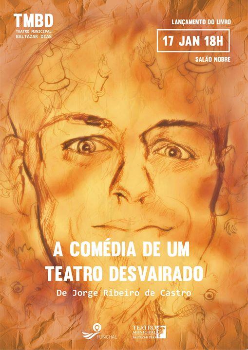 Apresentação do livro 'A Comédia de um Teatro Desvairado'