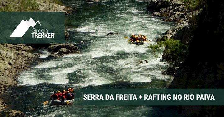 Serra da Freita + Rafting no Rio Paiva