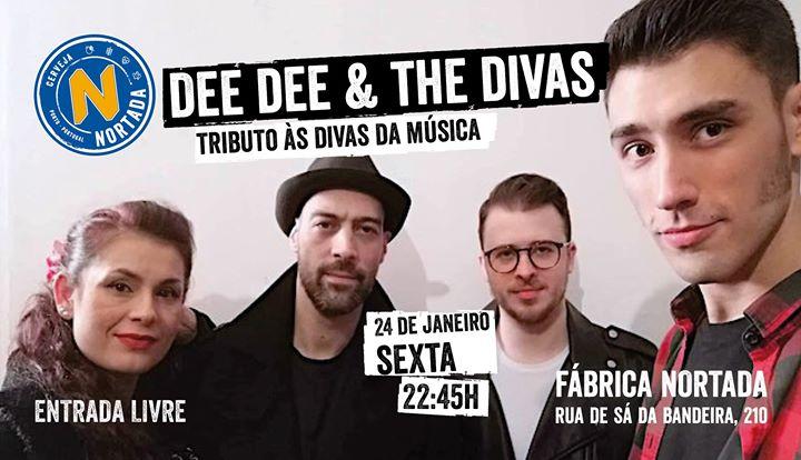 Dee Dee & The Divas - Fábrica Nortada