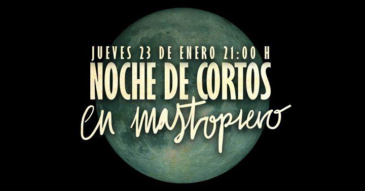 Jueves Culturales: Noche de Cortos en Mastropiero