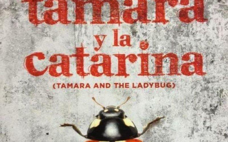 Tamara y la Catarina (Lucía Carreras, 2016)