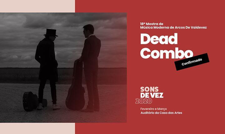 Dead Combo no Sons de Vez 2020 - Esgotado