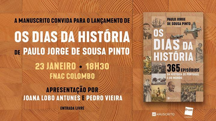 Lançamento do livro «Os dias da História»
