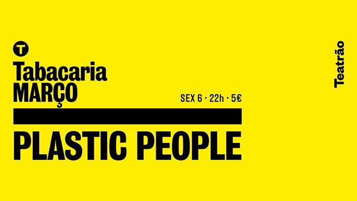 Plastic People - tabacaria/teatrão