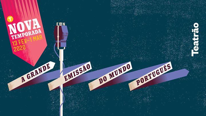 A Grande Emissão do Mundo Português - reposição