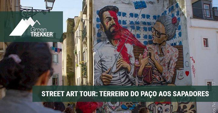 Street Art Tour: Terreiro do Paço aos Sapadores