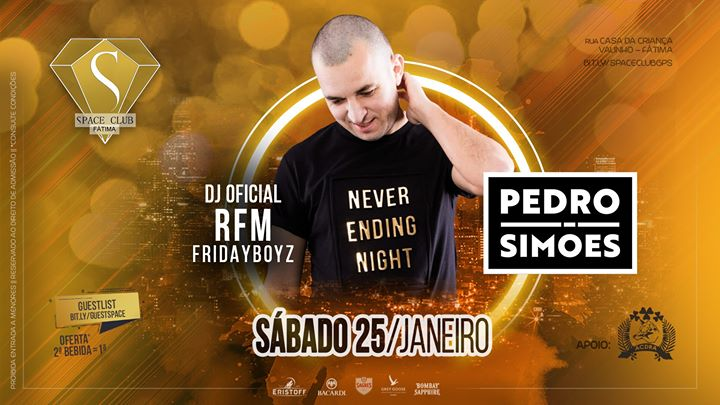PEDRO SIMÕES - dj RFM Fridayboyz • SPACE CLUB