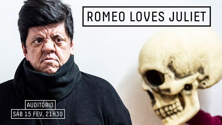 Romeo Loves Juliet