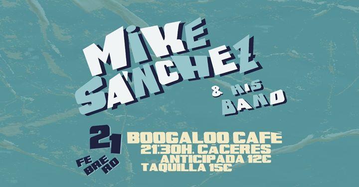 Mike Sanchez & His Band / 21 Febrero 2020 / Cáceres