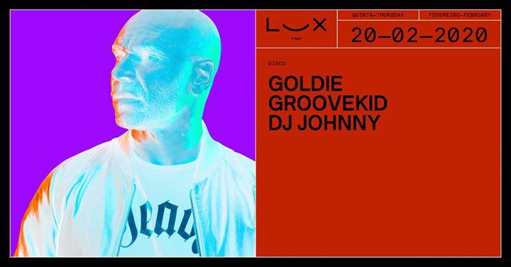 Goldie x Groovekid x DJ Johnny