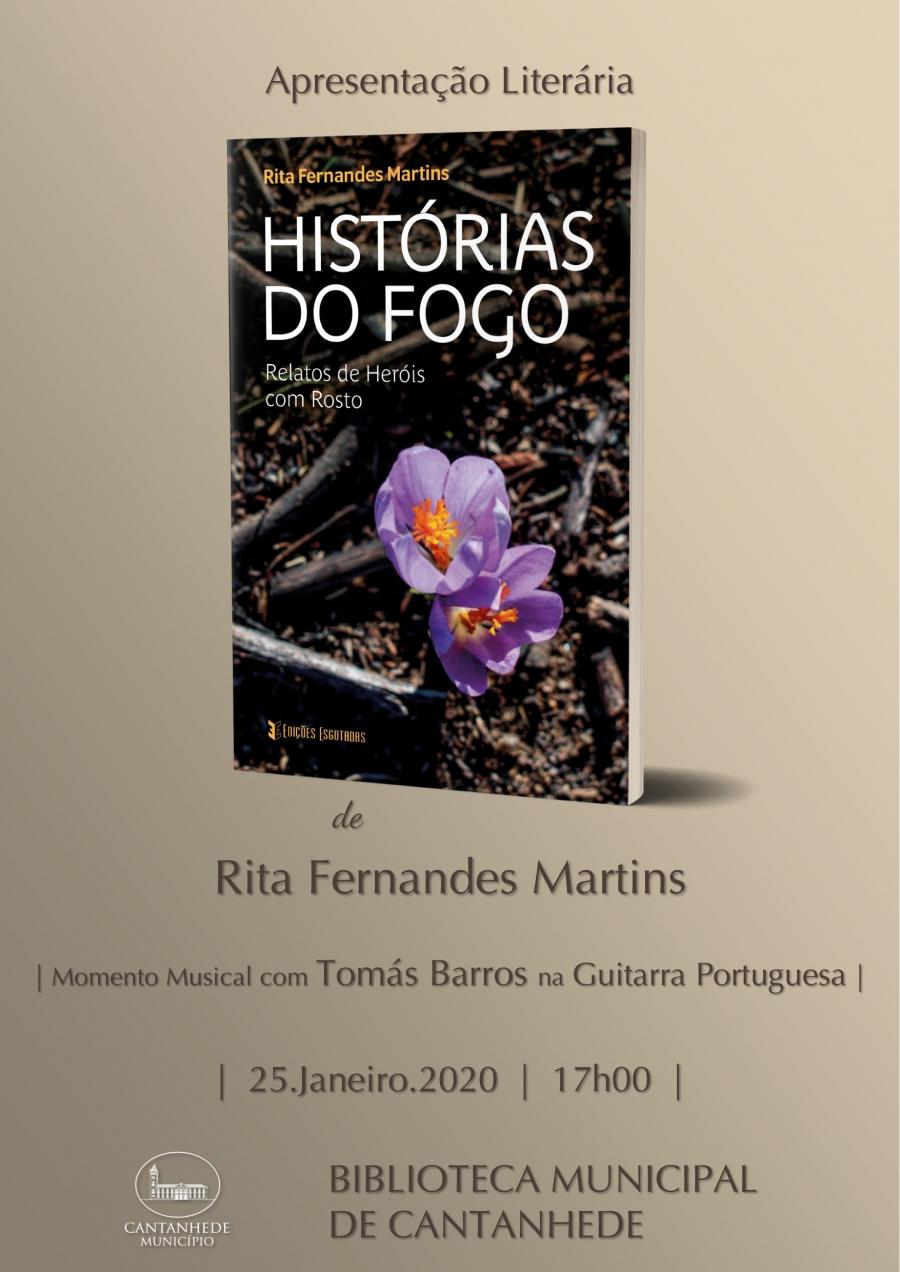 Apresentação do livro: 'Histórias do Fogo - Relatos de Heróis com Rosto'
