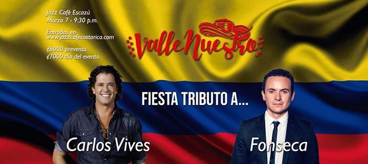 Fiesta tributo a Carlos Vives y Fonseca