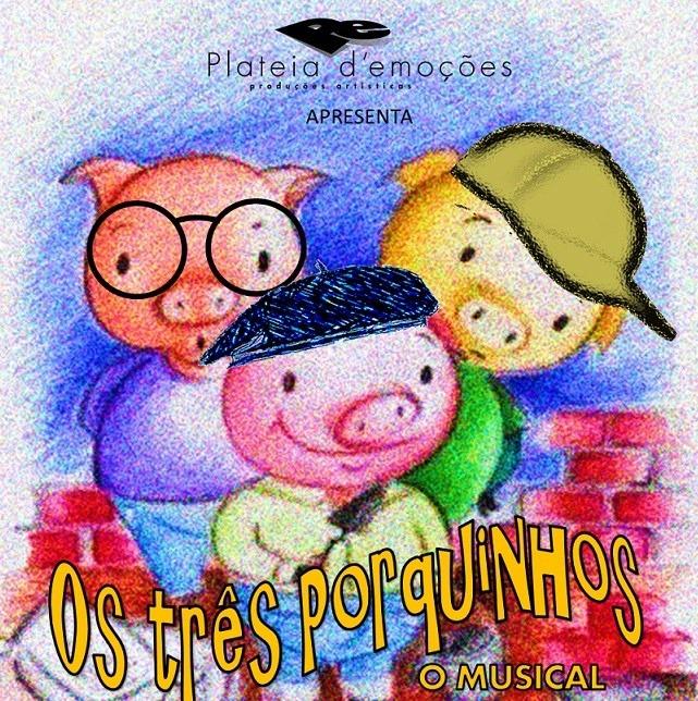 Os 3 Porquinhos - Plateia d'Emoções