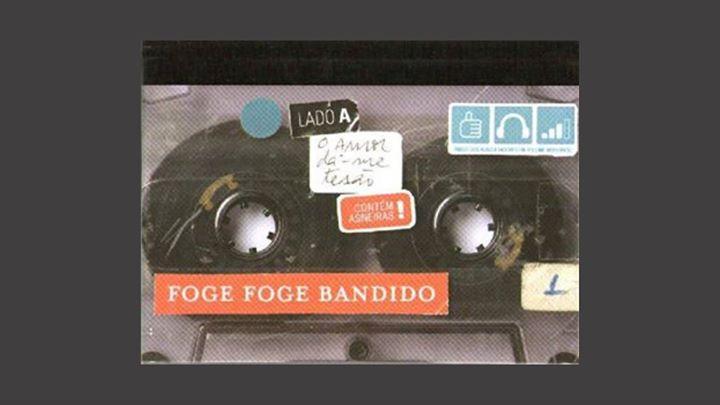 Música Assistida #4 Foge Foge Bandido-O Amor dá-me tesão