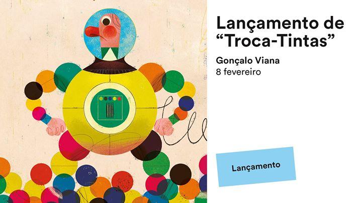 Lançamento do livro Troca-Tintas, com o ilustrador Gonçalo Viana