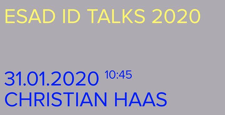 ESAD ID Talks 2020: Christian Haas