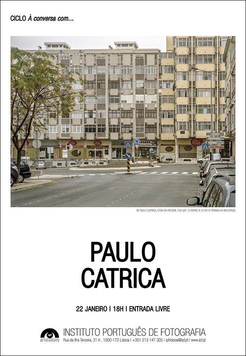 À conversa com Paulo Catrica