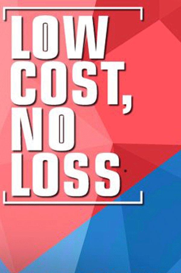 LOW COST, NO LOSS - TRANCE