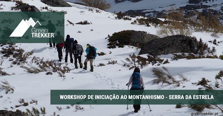 Workshop de iniciação ao Montanhismo - Serra da Estrela