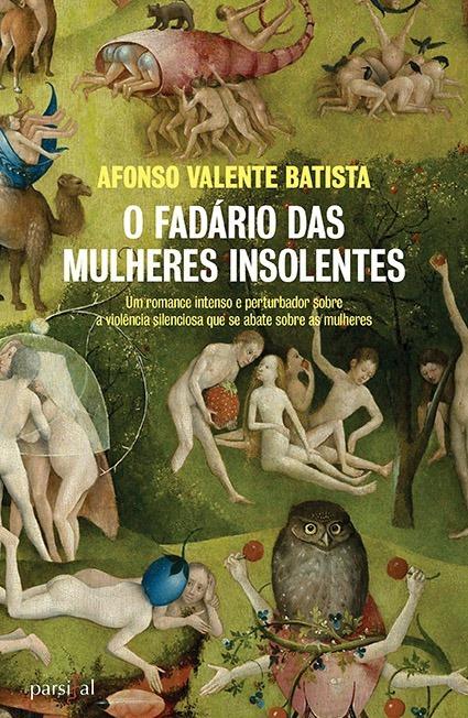 Lançamento do livro O Fadário das Mulheres Insolentes