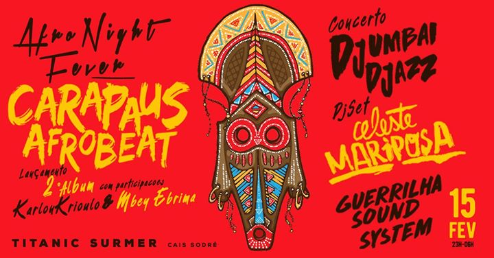 Afro Night Fever - Lançamento 2º Album dos Carapaus Afrobeat