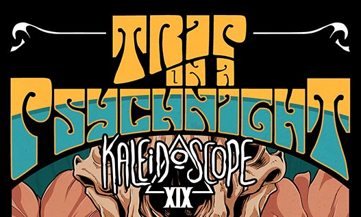 Kaleidoscope #19 - Trip On A Psych Night