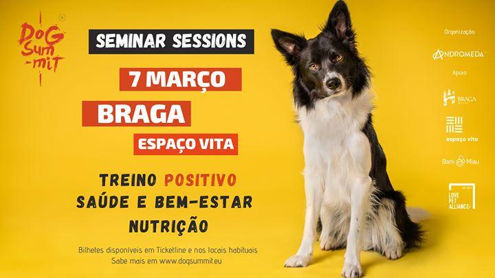 BRAGA-Dog Summit: Seminar Sessions