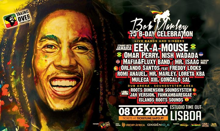 Bob Marley 75th B-Day Celebration w/ EEK-a MOUSE & More / Lisbon