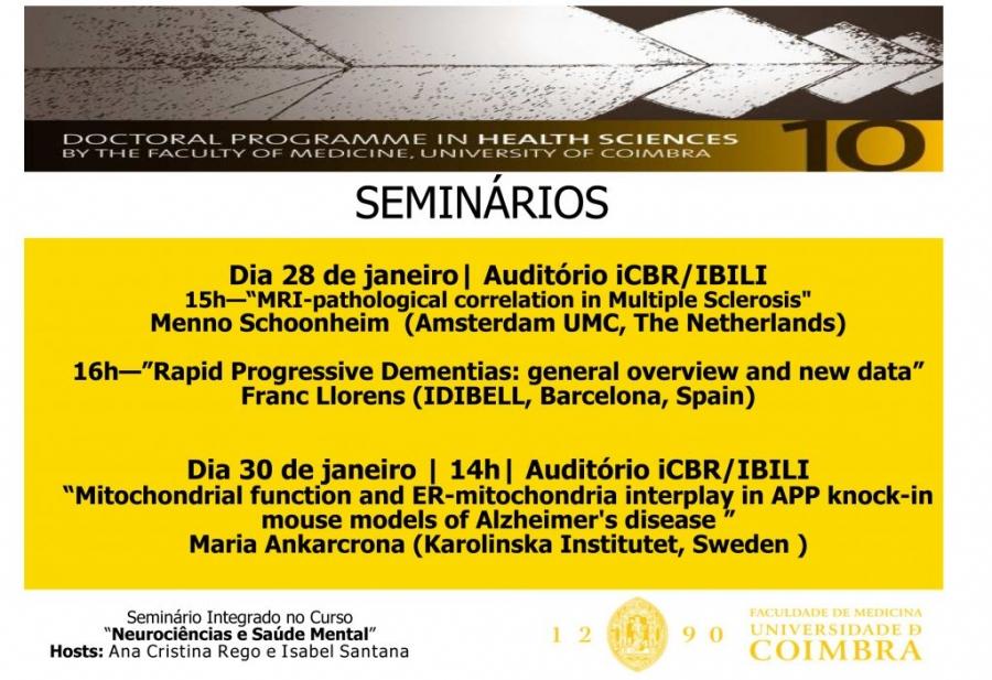 """Seminários do Programa de Doutoramento em Ciências da Saúde, no âmbito do curso de """"Neurociências e Saúde Mental"""""""