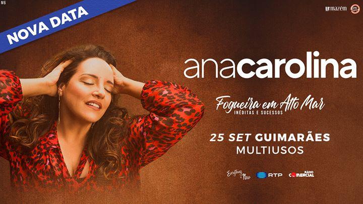 Nova Data: Ana Carolina // Pav. Multiusos de Guimarães