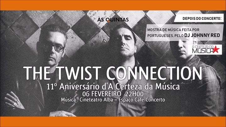 The Twist Connection | Aniversário a Certeza Da Música