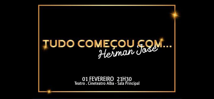 Tudo Começou Com…Herman José! Espetáculo Anual de Teatro | Jobra
