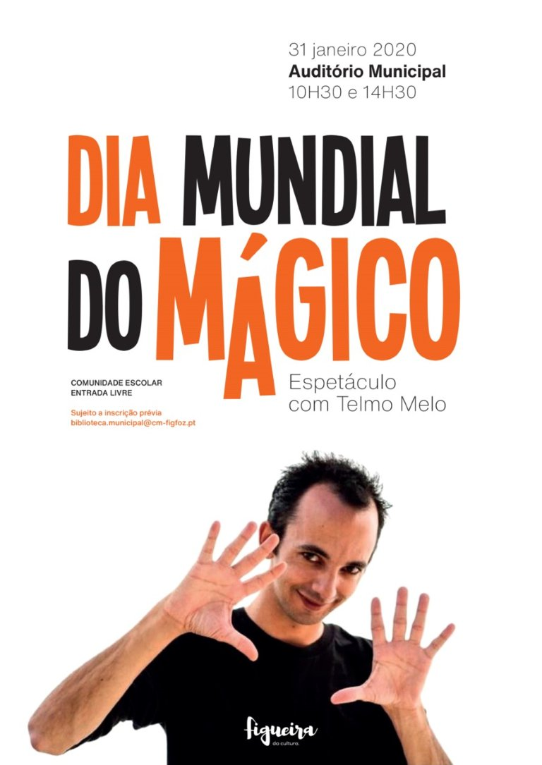 Dia Mundial do Mágico – de espetáculo de magia por Telmo Melo