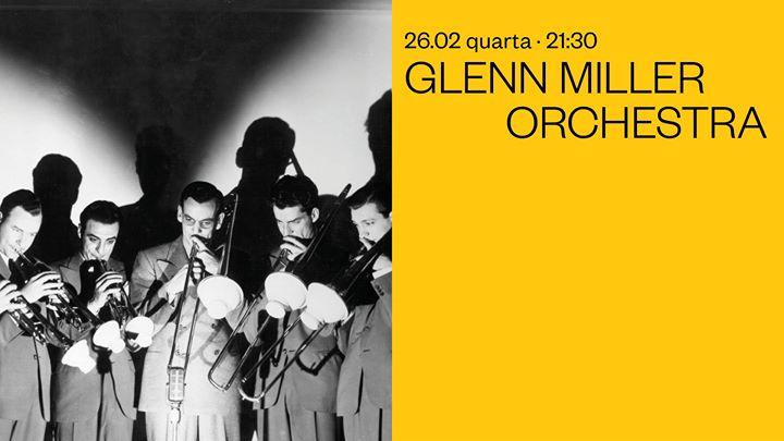 Glenn Miller Orchestra | Casa da Música
